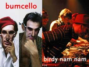 FACTORY : BUMCELLO – BIRDY NAM NAM