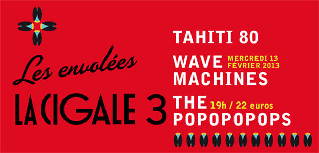 TAHITI 80 + THE POPOPOPOPS + WAVE MACHINES