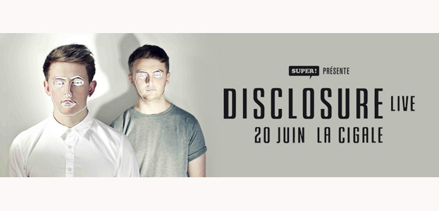 La Cigale - Paris - DISCLOSURE (LIVE)