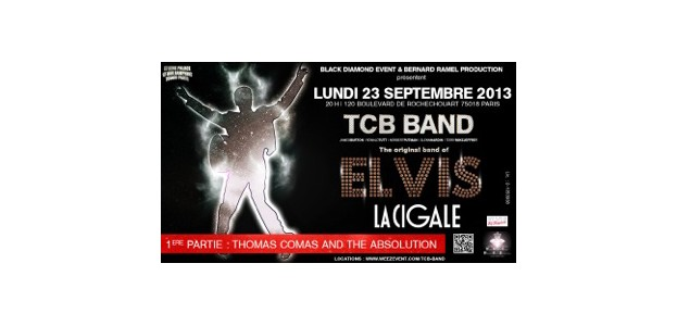 La Cigale - Paris - TCB BAND : The original band of Elvis
