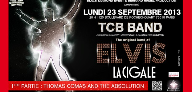 La Cigale - Paris - TCB BAND , The original band of Elvis