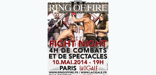 La Cigale - Paris - RING OF FIRE 3 / FIGHT NIGHT