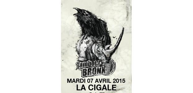 La Cigale - Paris - TAMBOURS DU BRONX