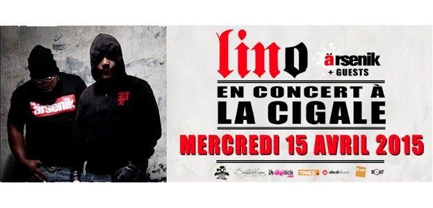 La Cigale - Paris - LINO - ARSENIK