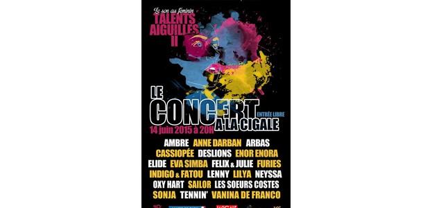 La Cigale - Paris - LE SON AU FEMININ : TALENTS AIGUILLES II