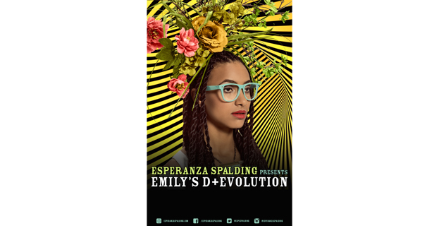 ESPERANZA SPALDING PRESENTS EMILY'S D+EVOLUTION