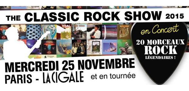 La Cigale - Paris - THE CLASSIC ROCK SHOW