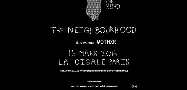 La Cigale - Paris - THE NEIGHBOURHOOD