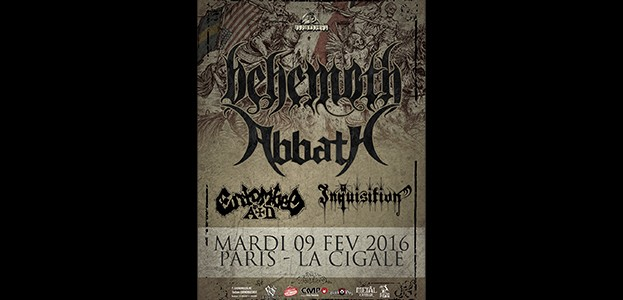 La Cigale - Paris - BEHEMOTH / ABBATH + ENTOMBED AD + INQUISITION