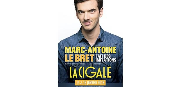 La Cigale - Paris - MARC-ANTOINE LE BRET