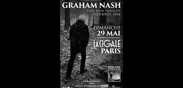 La Cigale - Paris - GRAHAM NASH