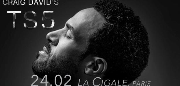 La Cigale - Paris - CRAIG DAVID'S TS5