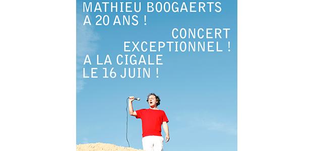 La Cigale - Paris - MATHIEU BOOGAERTS A 20 ANS !