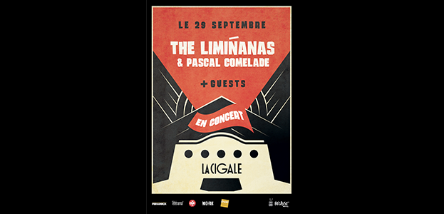 La Cigale - Paris - THE LIMIÑANAS & PASCAL COMELADE
