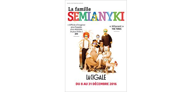 La Cigale - Paris - LA FAMILLE SEMIANYKI