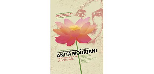 ANITA MOORJANI – COMMENT GUERIR ET TRANSFORMER NOS VIES