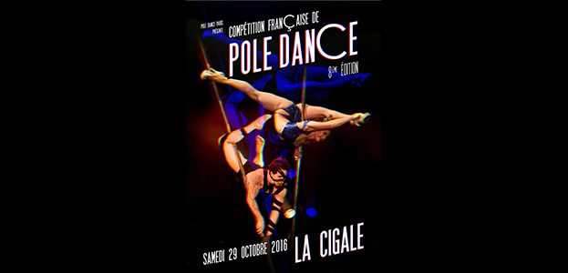 La Cigale - Paris - COMPETITION FRANCAISE DE POLE DANCE 2016