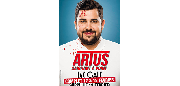 La Cigale - Paris - ARTUS DANS SAIGNANT À POINT
