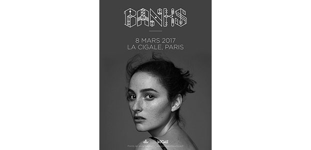 La Cigale - Paris - BANKS