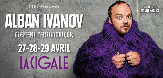 La Cigale - Paris - ALBAN IVANOV