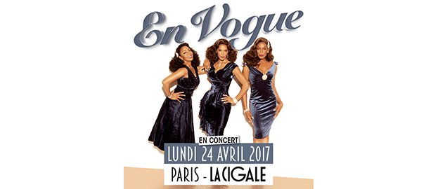 La Cigale - Paris - EN VOGUE