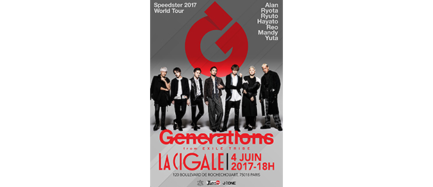 La Cigale - Paris - GENERATIONS from EXILE TRIBE WORLD TOUR 2017 〜SPEEDSTER〜