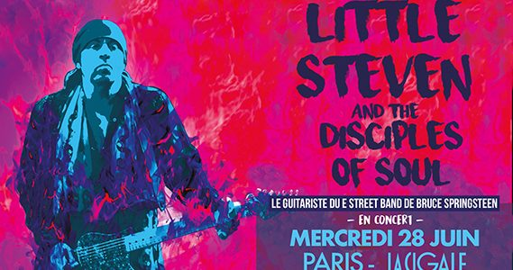 La Cigale - Paris - LITTLE STEVEN & The Disciples Of Soul