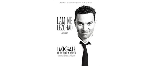 La Cigale - Paris - LAMINE LEZGHAD