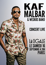 La Cigale - Paris - KAF MALBAR