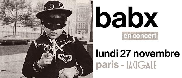 La Cigale - Paris - BABX