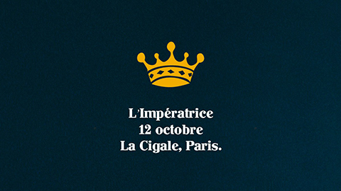 La Cigale - Paris - L'IMPERATRICE
